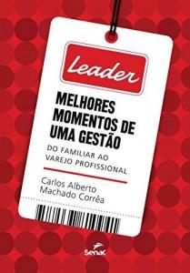 Baixar Leader: melhores momentos de uma gestão pdf, epub, eBook