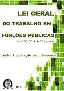 Baixar Lei Geral do Trabalho em Funções Públicas: Legislação Complementar pdf, epub, eBook