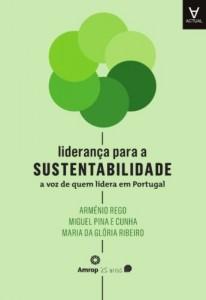 Baixar Liderança para a Sustentabilidade – A Voz de Quem Lidera em Portugal pdf, epub, eBook
