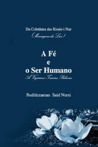 Baixar A Fé e o Ser Humano pdf, epub, eBook