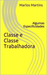 Baixar Classe e classe trabalhadora: Algumas especificidades pdf, epub, eBook