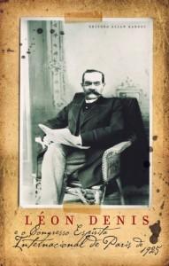 Baixar Léon Denis e o Congresso Espírita Internacional de Paris pdf, epub, eBook