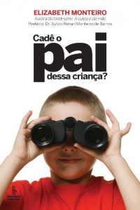 Baixar Cade o Pai Dessa Criança? pdf, epub, eBook