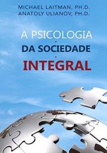 Baixar A Psicologia da Sociedade Integral pdf, epub, ebook