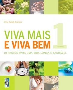 Baixar Viva Mais Viva Bem Volume 1 (Guia da Boa Saúde) pdf, epub, eBook