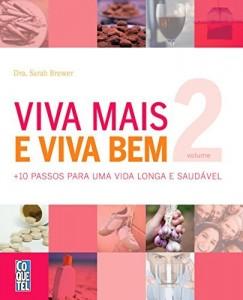 Baixar Viva Mais Viva Bem Volume 2 (Guia da Boa Saúde) pdf, epub, eBook