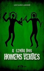 Baixar A Lenda dos Homens Verdes pdf, epub, eBook