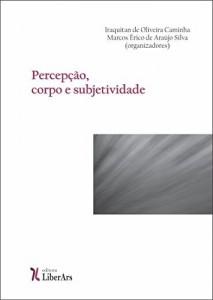 Baixar Percepção, corpo e subjetividade pdf, epub, eBook