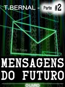 Baixar Mensagens do Futuro – O Livro – Parte 2 pdf, epub, ebook