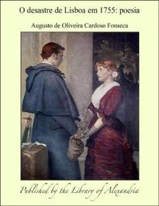 Baixar O desastre de Lisboa em 1755: Poesia pdf, epub, eBook