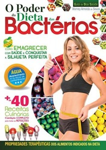 Baixar O Poder da Dieta das Bactérias (Guia da Boa Saúde) pdf, epub, eBook