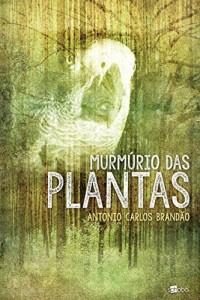 Baixar Murmu?rio das plantas pdf, epub, eBook