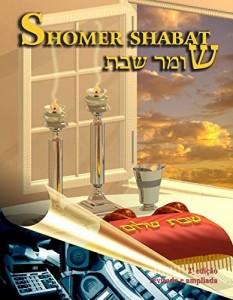 Baixar Shomer Shabat: Leis Referentes ao Shabat – Resumo prático baseado nos livros de Halachá pdf, epub, eBook