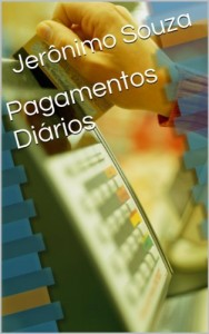 Baixar Pagamentos Diários (Dinheiro Livro 2) pdf, epub, ebook