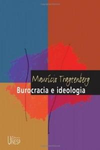 Baixar Burocracia e ideologia pdf, epub, eBook