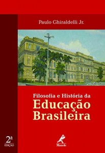 Baixar Filosofia e História da Educação Brasileira pdf, epub, ebook