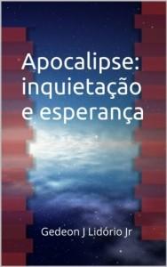 Baixar Apocalipse: inquietação e esperança pdf, epub, ebook