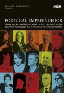 Baixar Portugal Empreendedor: Trinta figuras empreendedoras da Cultura Portuguesa ? Relevância dos modelos para a promoção do empreendorismo pdf, epub, eBook