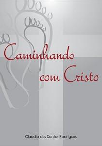 Baixar Caminhando com Cristo pdf, epub, eBook
