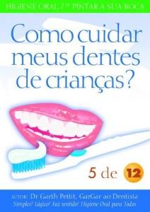 Baixar Como cuidar meus dentes de crianças?  5 a 12 pdf, epub, eBook