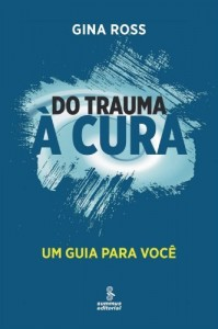 Baixar Do trauma à cura pdf, epub, eBook