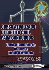 Baixar CURSO ATUALIZADO DE DIREITO CIVIL PARA CONCURSOS – Teoria e Exercícios de Concurso: Básico e Avançado pdf, epub, ebook