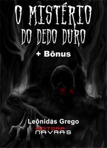 Baixar O Mistério do Dedo Duro: + Bônus pdf, epub, ebook