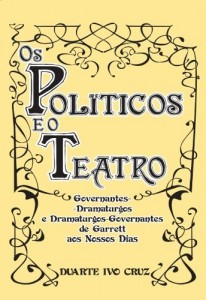 Baixar Os Políticos e o Teatro pdf, epub, eBook