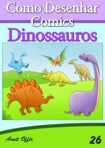 Baixar Como Desenhar Comics: Dinossauros (Livros Infantis Livro 26) pdf, epub, eBook