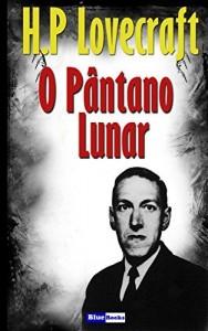 Baixar O Pantano Lunar pdf, epub, eBook