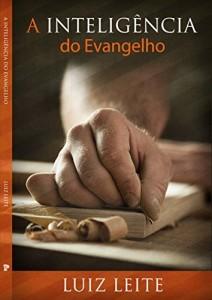 Baixar A INTELIGENCIA DO EVANGELHO pdf, epub, eBook