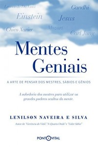 Baixar Mentes Geniais: A arte de pensar dos mestres, sábios e gênios pdf, epub, eBook