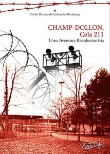 Baixar CHAMP-DOLLON Cela 211: Uma Aventura Revolucionária pdf, epub, eBook