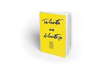Baixar Talento no Alentejo: Histórias de Sucesso com Visão de Futuro (Talento do Alentejo Livro 1) pdf, epub, ebook