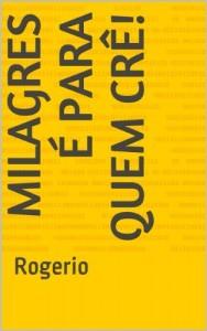 Baixar Milagres é para quem crê! pdf, epub, eBook