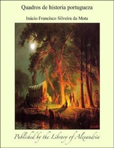 Baixar Quadros de historia portugueza pdf, epub, eBook