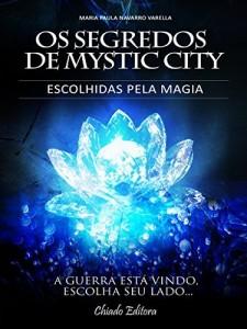 Baixar Os Segredos de Mistic City pdf, epub, eBook