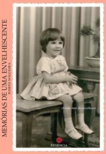 Baixar Memórias de uma Envelhescente: O Lado Bom de Envelhecer pdf, epub, eBook