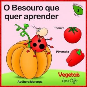 Baixar diccionario para Crianças: Nomes dos Vegetais (Português para Crianças Livro 2) pdf, epub, eBook
