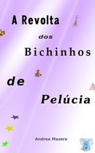 Baixar A Revolta dos Bichinhos de Pelúcia pdf, epub, eBook
