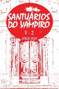 Baixar Santuários do Vampiro (Volume II Livro 2) pdf, epub, eBook