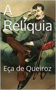 Baixar A Relíquia – Portuguese Edition: Eça de Queiroz pdf, epub, ebook