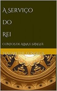 Baixar A Serviço  do  Rei : Contos de Alma e Sangue (Série Alma e Sangue) pdf, epub, ebook