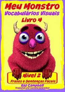 Baixar Meu Monstro – Vocabulário Visual – Nível 2 – Livro 4 pdf, epub, eBook