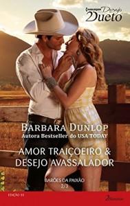 Baixar Barões da Paixão 2 de 3 – Harlequin Desejo Dueto Ed.55 pdf, epub, eBook