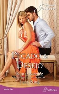 Baixar Pecado & Desejo – Harlequin Jessica Ed.249 pdf, epub, eBook