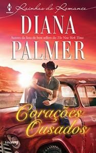 Baixar Corações Ousados – Harlequin Rainhas do Romance Ed.92 pdf, epub, eBook