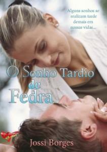 Baixar O Sonho Tardio de Fedra pdf, epub, ebook