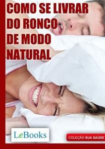 Baixar Como se livrar do ronco de modo natural (Coleção Saúde) pdf, epub, eBook