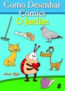 Baixar Como Desenhar Comics: O Jardim (Livros Infantis Livro 8) pdf, epub, eBook